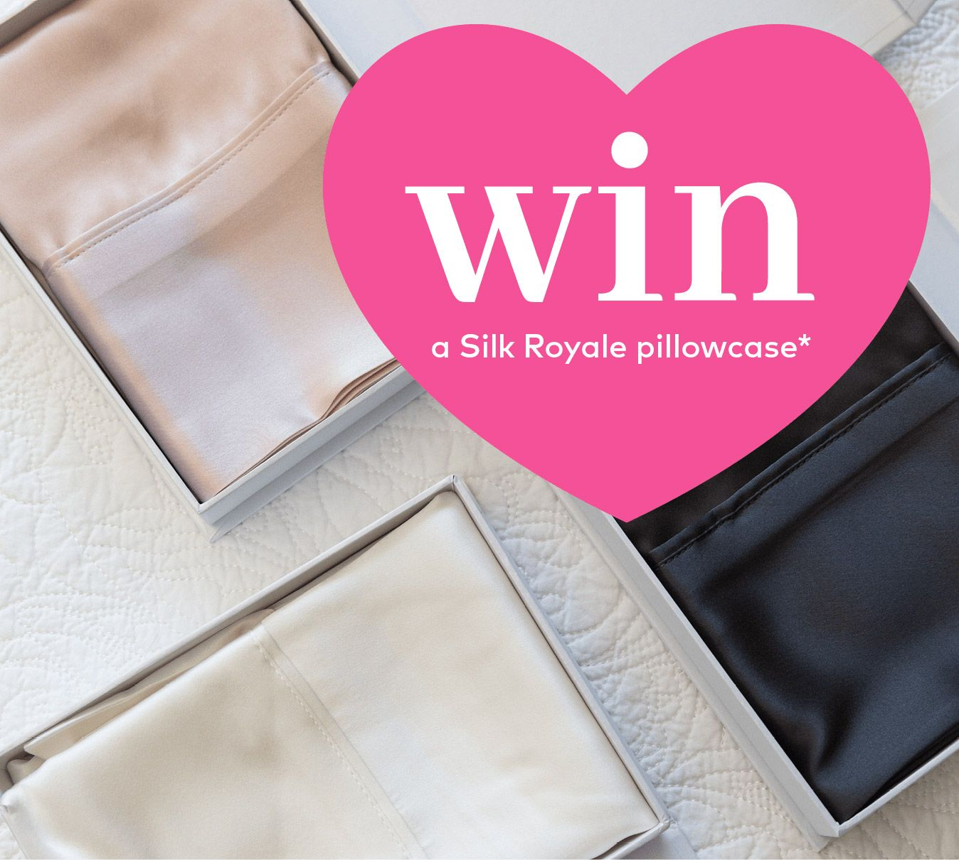 WIN a NOOK Silk Royale Pillowcase for Valentine's Day